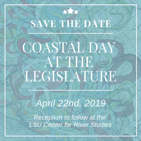 Coastal Day at the Louisiana Legislature Set for April 22, 2019